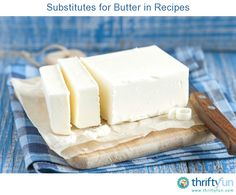 This is a guide about substitutes for butter in recipes. When you need to avoid using butter, there are a variety of foods or oils you can use depending on what you are making.