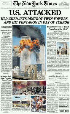 Looking Back: Newspaper Front Pages Covering The New York Times: September 2001 World Trade Center, Trade Centre, World Trade Towers, Newspaper Front Pages, Newspaper Design, Newspaper Headlines, Times Newspaper, Newspaper Article, World History