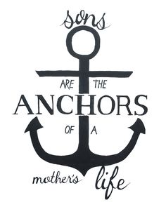 Sons and Mothers Anchor Quote Hand Lettering by mileybosart