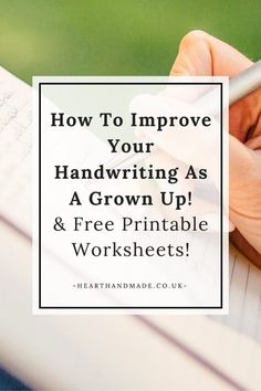 A Guide To Improve Your Handwriting Skills For Adults! http://www.hearthandmade.co.uk/improve-your-handwriting/