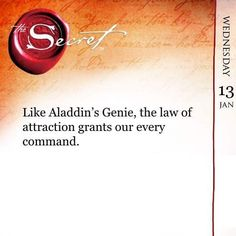 Like Aladdin's Genie the law of attraction grants our every command. Get more daily quotes like this with The Secret Daily Teachings App http://ift.tt/1mij64l by thesecret365 #thesecret