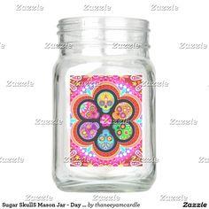 Sugar SkullS Mason Jar - Day of the Dead Mason Jar