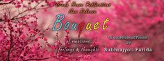 First promotion poster for my upcoming maiden book - Bouquet..