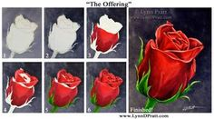 """Step-by-step watercolor painting how to. Progress photos of painting a rose flower. """"The Offering"""" by Lynn D. Pratt. See more on my site: http://lynndpratt.com/the-process.html"""