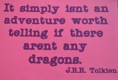 IF dragon = yes THEN continue adventure. ELSE Conjure up a dragon