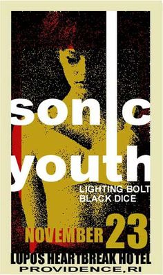Sonic Youth - Lighting Bolt - Black Dice