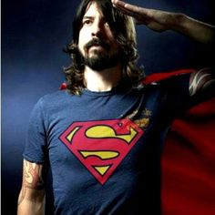 There goes my hero...He's ordinary Dave Grohl superman costume he is my hero,  man of steel March 2015