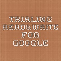 Trialing Read&Write for Google