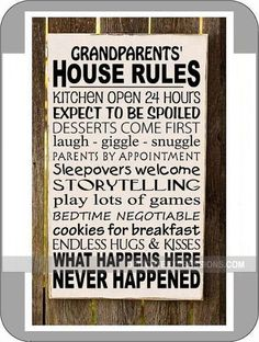 Grandparents' House Rules (can change to Grandma or Grandpa) Vinyl Lettering Wall Decal available in various sizes and colors. Great for grandparents to display just how fun they really are! What happens at grandma and grandpa's never happened!