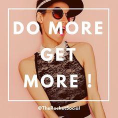 Do more Get more !  #influencer #socialmedia #digitalmarketingtips