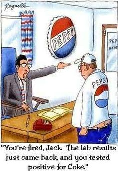 Funny Pepsi and coke joke Cartoon Jokes, Funny Cartoon Pictures, Funny Cartoons, Funny Comics, Funny Jokes, Hilarious, Pms Jokes, Cartoon Fun, It's Funny