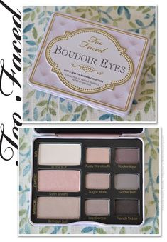 Too Faced Boudoir Eye Palette.  My newest makeup purchase! Love it!