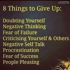 8 Things To Give Up -