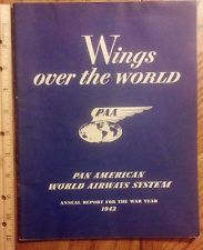 PAN AM ESTATE LOT 17/30: 1942 ANNUAL REPORT WINGS OVER THE WORLD BOOKLET VINTAGE