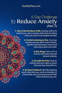 """""""Taking this ten-day challenge to reduce anxiety can be very effective. Learn little tricks you can do every day to reduce your anxiety. Try it for ten days."""" http://www.HealthyPlace.com"""
