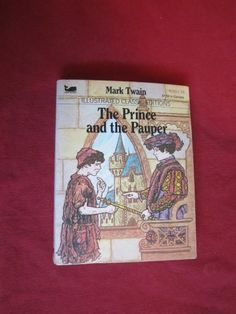 $2.50 The Prince and the Pauper - Illustrated Classic Edition - Mark Twain (1983)