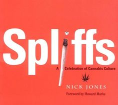 Spliffs (the Jamaican word for joints) is more than just a book about marijuana (cannabis) and getting high. Special sections are devoted to the influence of marijuana on music, movies, media, and literary and comic book culture. Features include profiles of famous users, as well as a primer on the varieties of hash and grass, on how to roll functional and decorative joints, pot paraphernalia, and a guide to Amsterdam's most famous coffee shops.