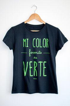 Camiseta Mi Color Favorito es Verte | Mujer