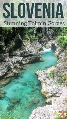 Slovenia Travel Guide - Discover the stunning Tolmin Gorges, a nice walk within narrow canyon with crystal clear waters | #Slovenia #Ifeelslovenia | Slovenia itinerary | Things to do in Slovenia