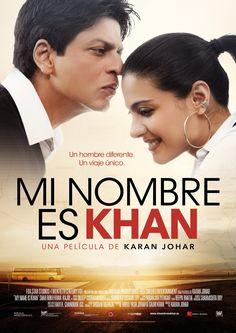 Mi nombre es Khan o My Name Is Khan es una hermosa película que nos muestra como podemos trascender siendo nosotros mismos.