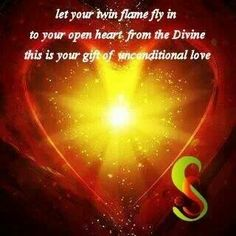 Twin flames = Unconditional love