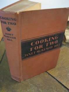 Vintage Cookbook  Cooking For Two  1931