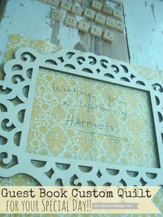Commemorate your SPECIAL DAY, have loved ones ♥ sign individual blocks of a quilt to be made into an elegant, beautiful heirloom to be FoReVeR CHeRiSHeD!!  Wedding, new baby, showers, teachers, grandparents, anniversaries!!!