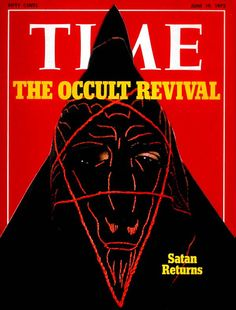 Satan returns - the occult revival in Time Magazine Magick, Witchcraft, Time Vault, Occult Art, Demonology, Season Of The Witch, Time Magazine, Magazine Covers, Dark Art
