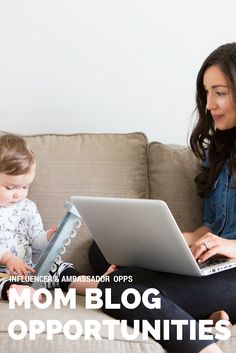 Just for Moms Who Blog: Here are the Social Influencer and Mom Ambassador Opportunities now available looking for Mothers like you