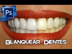 Photoshop CS6/CC Tutorial Blanquear Dientes - YouTube