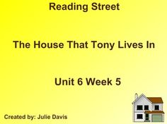 TPT The House That Tony Lives In SmartBoard Companion Reading Street Kindergarten. Check out my other Reading Streets Kindergarten products ~ Julie Davis