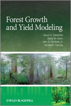 #ForestGrowth and #YieldModeling synthesizes current scientific literature and provides insights in how models are constructed.
