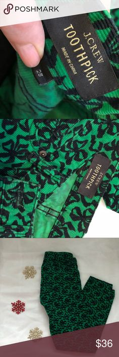 J.CREW TOOTHPICK PANTS J.Crew toothpick pants - black ribbons on green courderoy. Size 25 J. Crew Pants Skinny