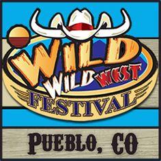 Wild Wild West Festival - Pueblo Colorado