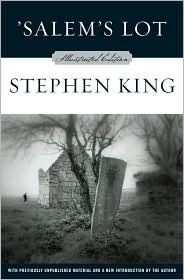 Salem's Lot by Stephen King  ~ Author Ben Mears returns to 'Salem's Lot to write a book about a house that has haunted him since childhood only to find his isolated hometown infested with vampires. While the vampires claim more victims, Mears convinces a small group of believers to combat the undead.
