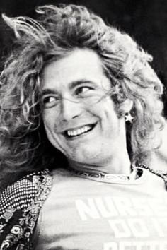 Robert Plant - I just really appreciate that he has an earring