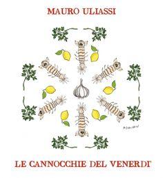 Cannocchie alla Uliassi.  I succosi crostacei corazzati nell'intepretazione del cuoco anconetano di Senigallia. Illustrazione di Gianluca Biscalchin