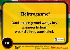 Hierdie Eskom grappie is elektrogasmies. Afrikaans, South Africa, Jokes, Funny, Husky Jokes, Memes, Funny Parenting, Funny Pranks, Hilarious
