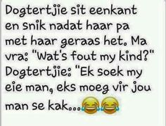 African Jokes, Man Se, Best Quotes, Funny Quotes, Afrikaanse Quotes, Twisted Humor, Funny Clips, Positive Quotes, Qoutes