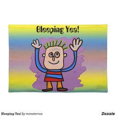 Bleeping Yea! Cloth Placemat #Art #Illustration #Kids #Placemat