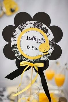"""""""mother to bee"""" sign for favors or cupcakes"""