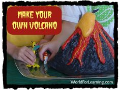 Make your own volcano with supplies from around the house.  WorldForLearning.com