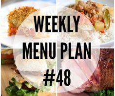 Weekly Menu Plan #48