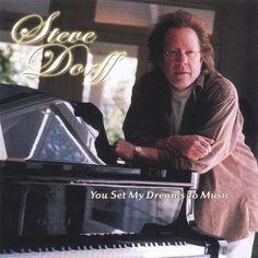 Steve Dorff - You Set My Dreams To Music