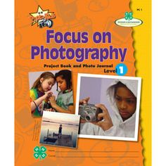 4-hmall.org - Product: 4-H Focus on Photography - Level 1