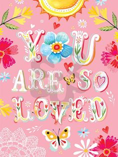 Floral You Are So Loved , Our Favorites Canvas Wall Art | Oopsy daisy