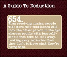 A Guide To Deduction. Not from Sherlock but I'll take it. // this is true. I have low self-confidence and I often find myself looking away.