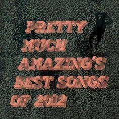 Best Songs of 2012: Summer Update