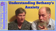 Understanding Bethany's Anxiety #specialneedsteen #anxiety #specialneedsparenting #specialneedsfamily