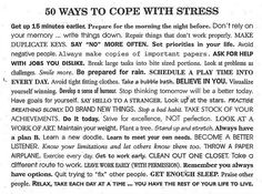 50 Ways..A reminder....this is a killer list for keeping stress at bay. Srsly good list.